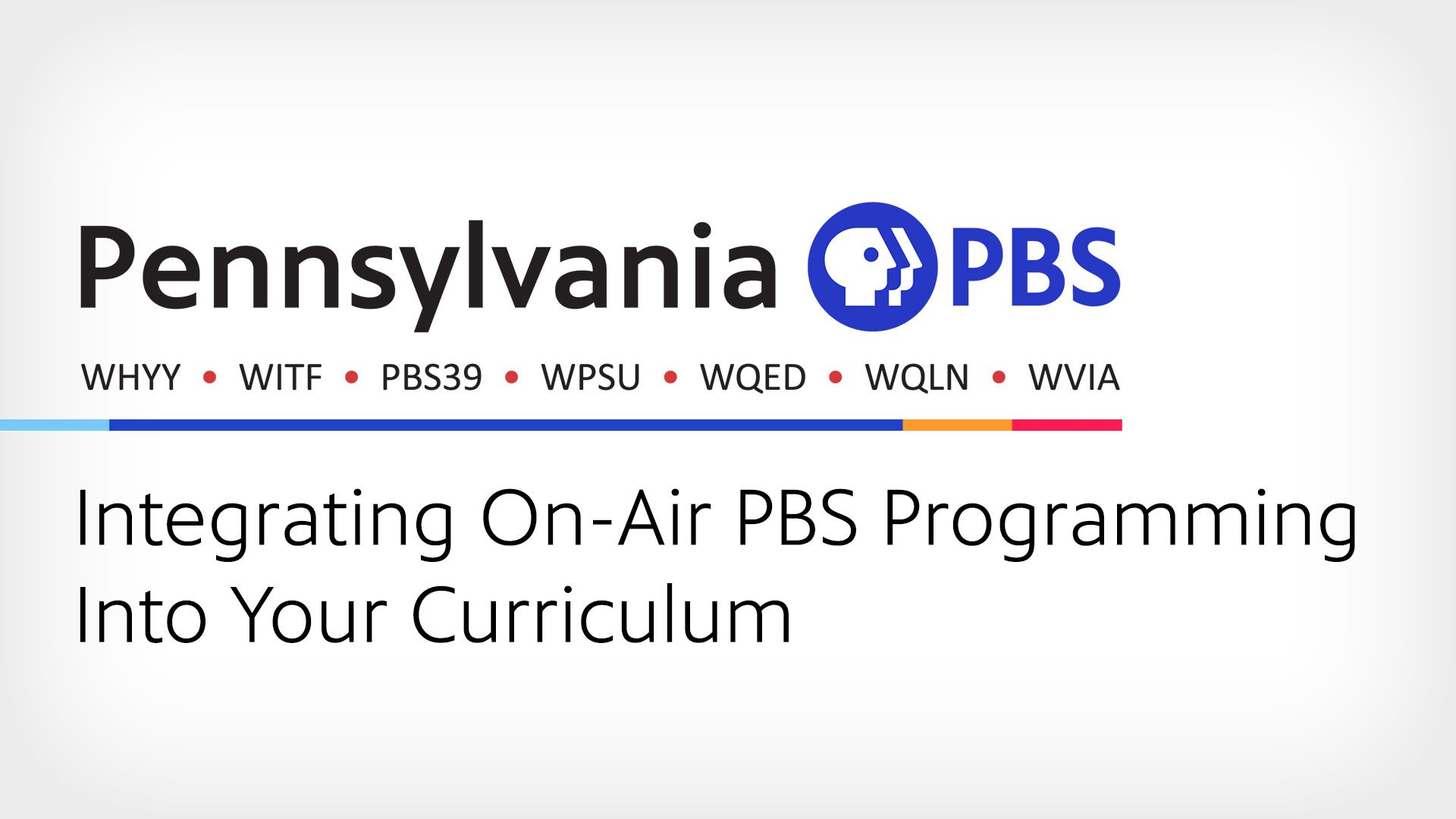 Integrating On-Air PBS Programming Into Your Curriculum