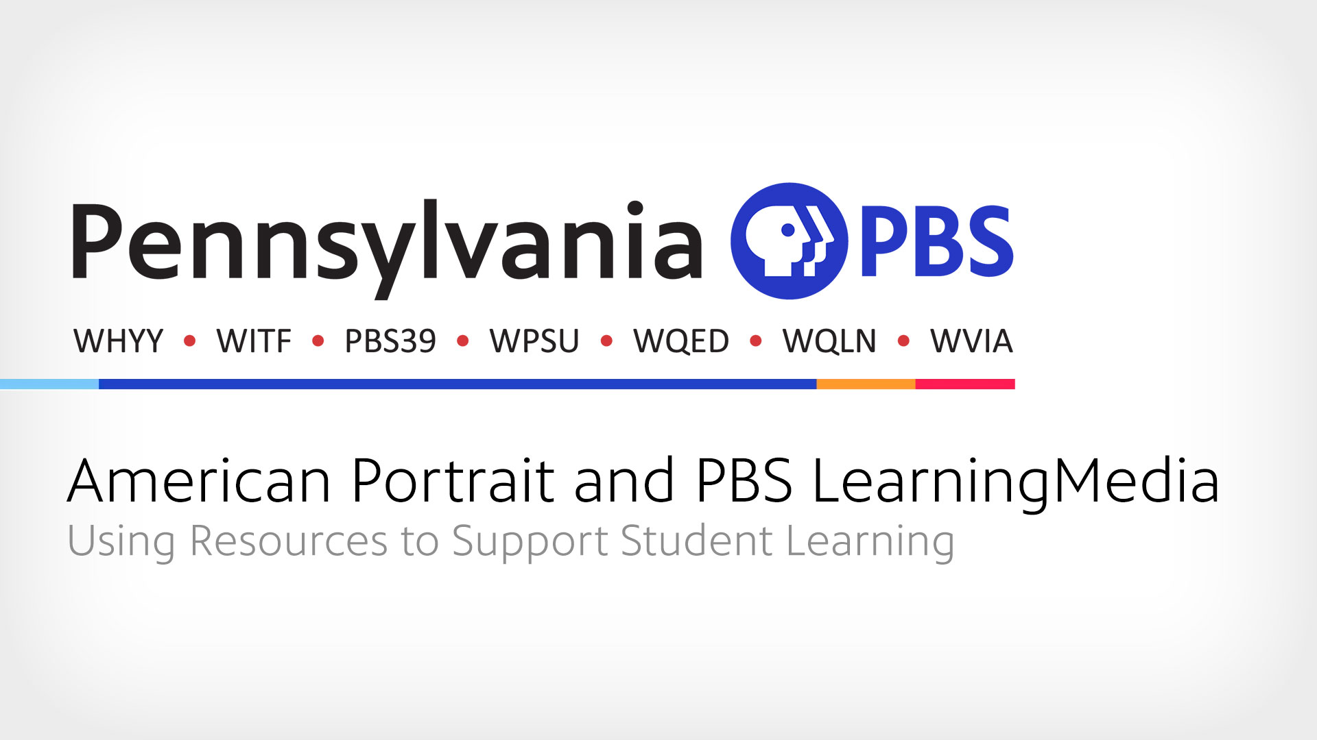 American Portrait and PBS LearningMedia Using Resources to Support Student Learning