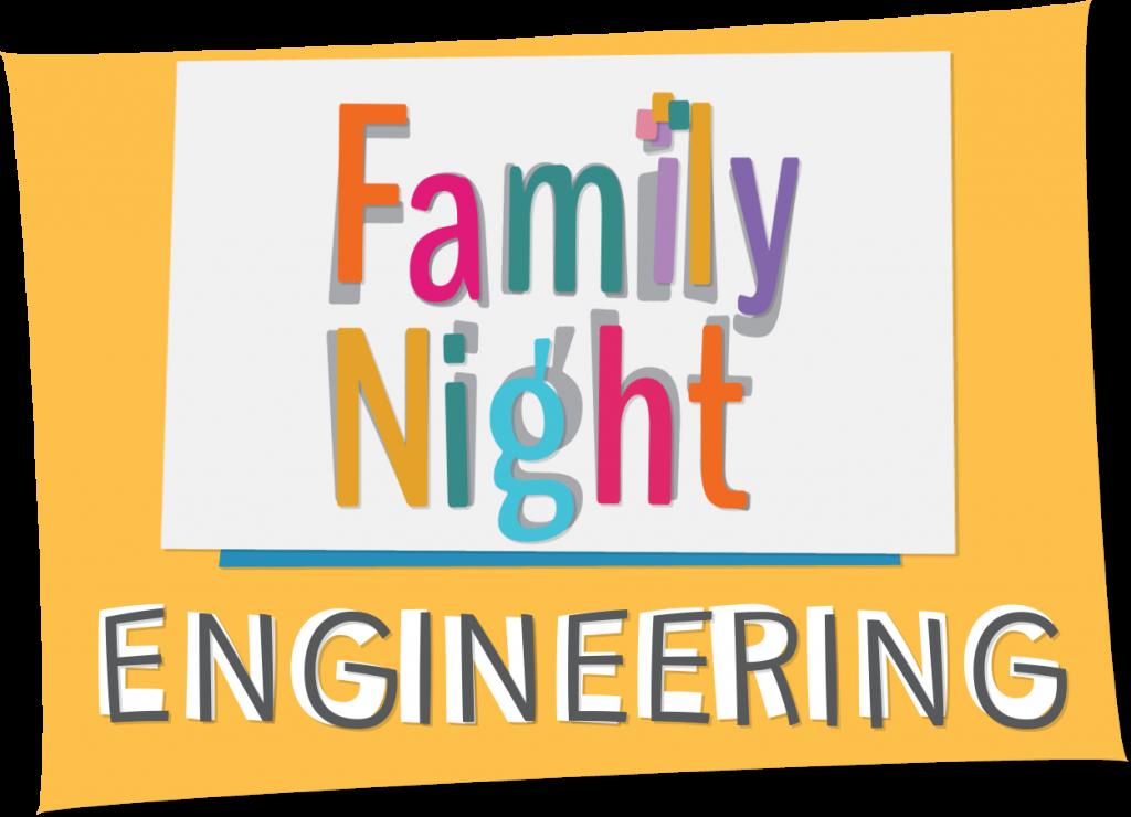 Family Night - Engineering