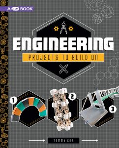 """""""Engineering Projects to Build On"""" by Tammy Enz"""